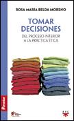 Tomar decisiones, libro de Rosa María Belda, PPC Centro de Humanización de la Salud