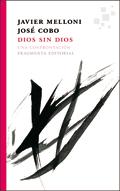 Dios sin Dios. Una confrontación, Javier Melloni y José Cobo (Fragmenta Editorial)