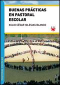 Buenas prácticas en pastoral escolar, Xulio César Iglesias Blanco (PPC)