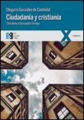 Ciudadanía y cristianía. Una lectura de nuestro tiempo, Olegario González de Cardedal (Ediciones Encuentro)