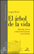 El árbol de la vida. Mercado, dinero y relaciones humanas en el Génesis, Luigino Bruni (Ciudad Nueva)