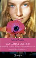 La flor del silencio, Sabina Micaglio (Mensajero)