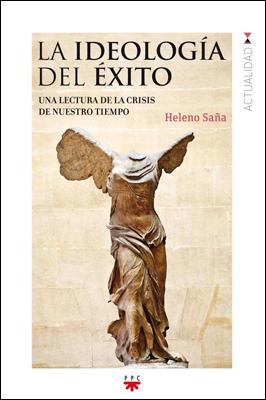 La ideología del éxito, Heleno Saña (PPC)