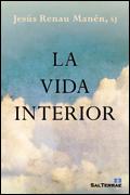 La vida interior, Jesús Renau Manén, SJ (Sal Terrae)