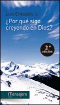 ¿Por qué sigo creyendo en Dios? Luis Erdozáin, SJ (Mensajero)