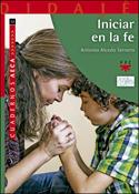 Iniciar en la fe, libro de Antonio Alcedo Ternero, PPC