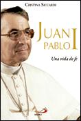 Juan Pablo I, una vida de fe, libro de Cristina Siccardi, San Pablo