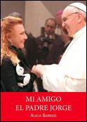 Mi amigo el padre Jorge, libro de Alicia Barrios, Romana Editorial