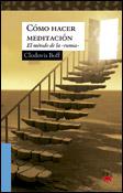 Cómo hacer meditación. El método de la rumia, un libro de Clodovis Boff, PPC