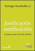 Justificación y santificación, un libro de Santiago Arzubialde, Sal Terrae