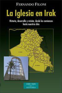 La Iglesia en Irak, libro de Fernando Filoni, en la BAC