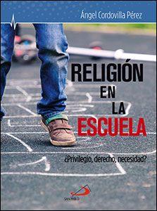 Religión en la escuela, libro de Ángel Cordovilla, San Pablo