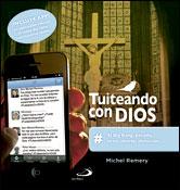 Tuiteando con Dios, libro de Michel Remery, San Pablo