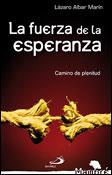 La fuerza de la esperanza, libro de Lázaro Albar Marín, San Pablo