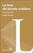 La hora del laicado cristiano, un libro de Javier Garrido, Sal Terrae