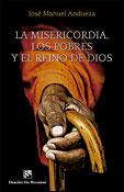 La misericordia, los pobres y el Reino de Dios, libro de José Manuel Andueza, Desclée De Brouwer