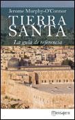 Tierra Santa la guía de referencia, libro de Jerome Murphy-OConnor, Mensajero