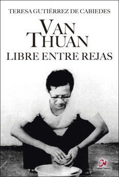 Van Thuan libre entre rejas, libro de Teresa Gutiérrez de Cabiedes, Ciudad Nueva
