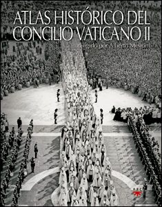 Atlas histórico del Concilio Vaticano II, de Alberto Melloni, PPC
