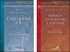 Catequesis s I-IX e Himonos de Navidad y Epifanía, libros de la colección Clásicos del Oriente cristiano, Editorial San Pablo