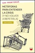 Metáforas para entender la crisis y no volver a repetirla, libro de Kiko Lorenzo, PPC