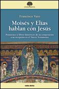 Moisés y Elías hablan con Jesús, Francisco Varo, Verbo Divino