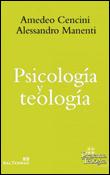 Psicología y teología, un libro de Amedeo Cencini y Alessandro Manenti, Sal Terrae