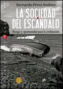 La sociedad del escándalo, libro de Bernardo Pérez Andreo, Desclée De Brouwer ReligionDigital