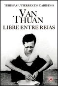 Van Thuan, libre entre rejas, libro de Teresa Gutiérrez de Cabiedes, Ciudad Nueva