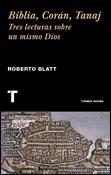 Biblia, Corán, Tanaj, libro de Roberto Blatt, Turner