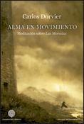 Alma en movimiento, libro de Carlos Dorvier, Cuadernos del Laberinto