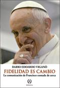 Fidelidad es cambio, libro de Dario Edoardo Viganò, Romana Editorial