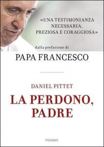 Le perdono padre, libro de Daniel Pittet sobre abusos en la Iglesia