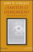 santos o demonios, libro de John W OMalley, Mensajero