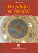 Un Jubileo en español, libro de Sergio Rodríguez, Librería Editrice Vaticana