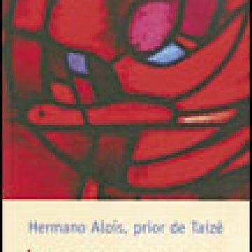 Atreverse a creer, libro de Hermano Alois, prior de Taizé, Perpetuo Socorro