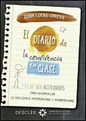 El diario de la convivencia en clase, libro de Juan Lucas Onieva, Desclée De Brouwer