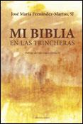 Mi Biblia en las trincheras, libro de José María Fernández-Martos, Mensajero