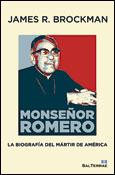 Monseñor Romero. La biografía del mártir de América, libro de James R. Brockman, Sal Terrae