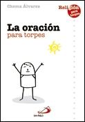 La oración para torpes, libro de Chema Álvarez, San Pablo