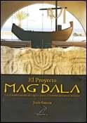 El Proyecto Magdala, un libro de Jesús García, Gospa Arts