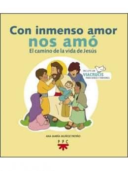 Con inmenso amor nos amó, libro de Ana María Muñoz Patiño, PPC