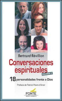 Conversaciones espirituales volumen 2 libro de Bertrand Révillion, Monte Carmelo