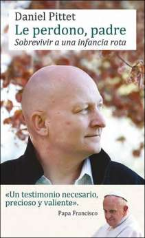 Le perdono padre, libro de Daniel Pittet, Mensajero