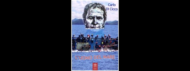 L'uomo del mare, libro de Carlo di Cicco, Libreria Editrice Vaticana