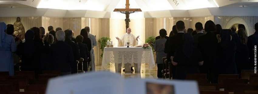 papa Francisco misa homillía en Santa Marta