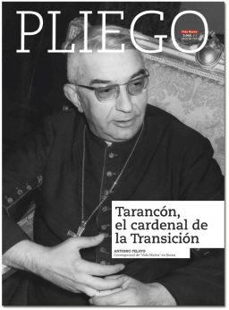 portada Pliego Tarancón el cardenal de la Transición 3042 julio 2017