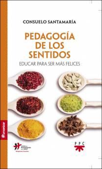 Pedagogía de los sentidos, libro de Consuelo Santamaría, PPC