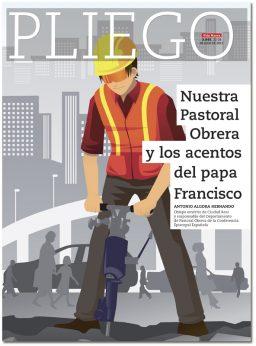 portada Pliego Pastoral obrera y el papa Francisco 3045 julio 2017