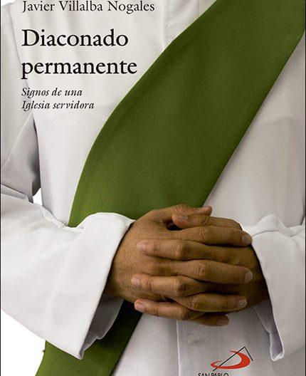 Diaconado permanente, libro de Javier Villalba, San Pablo